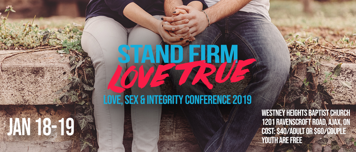 Stand Firm, Love True Conference