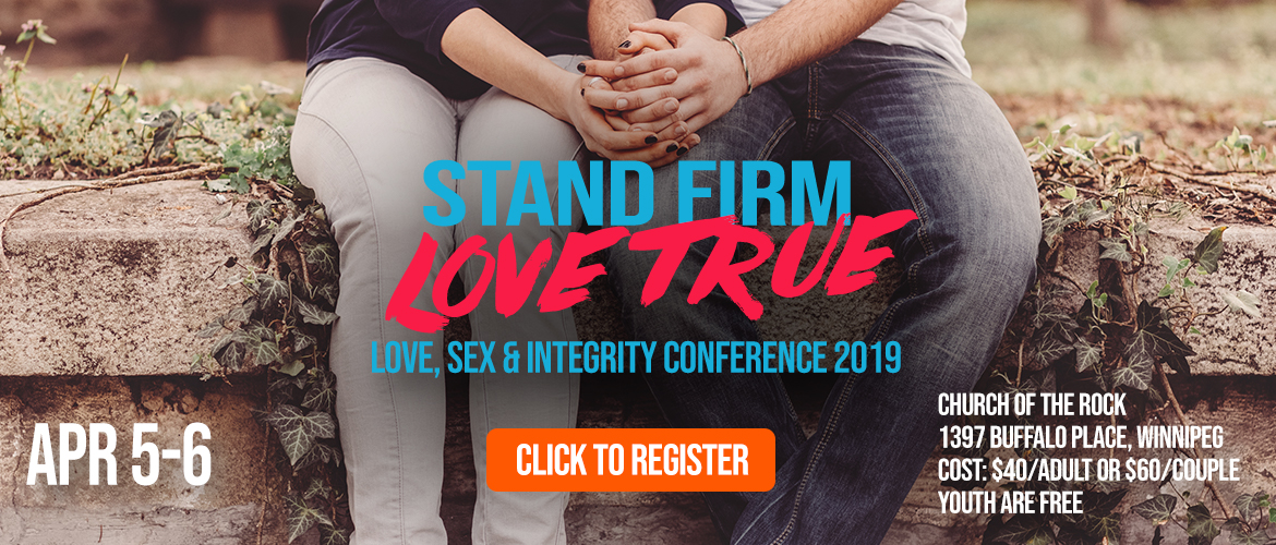 Winnipeg Stand Firm Conference 2019